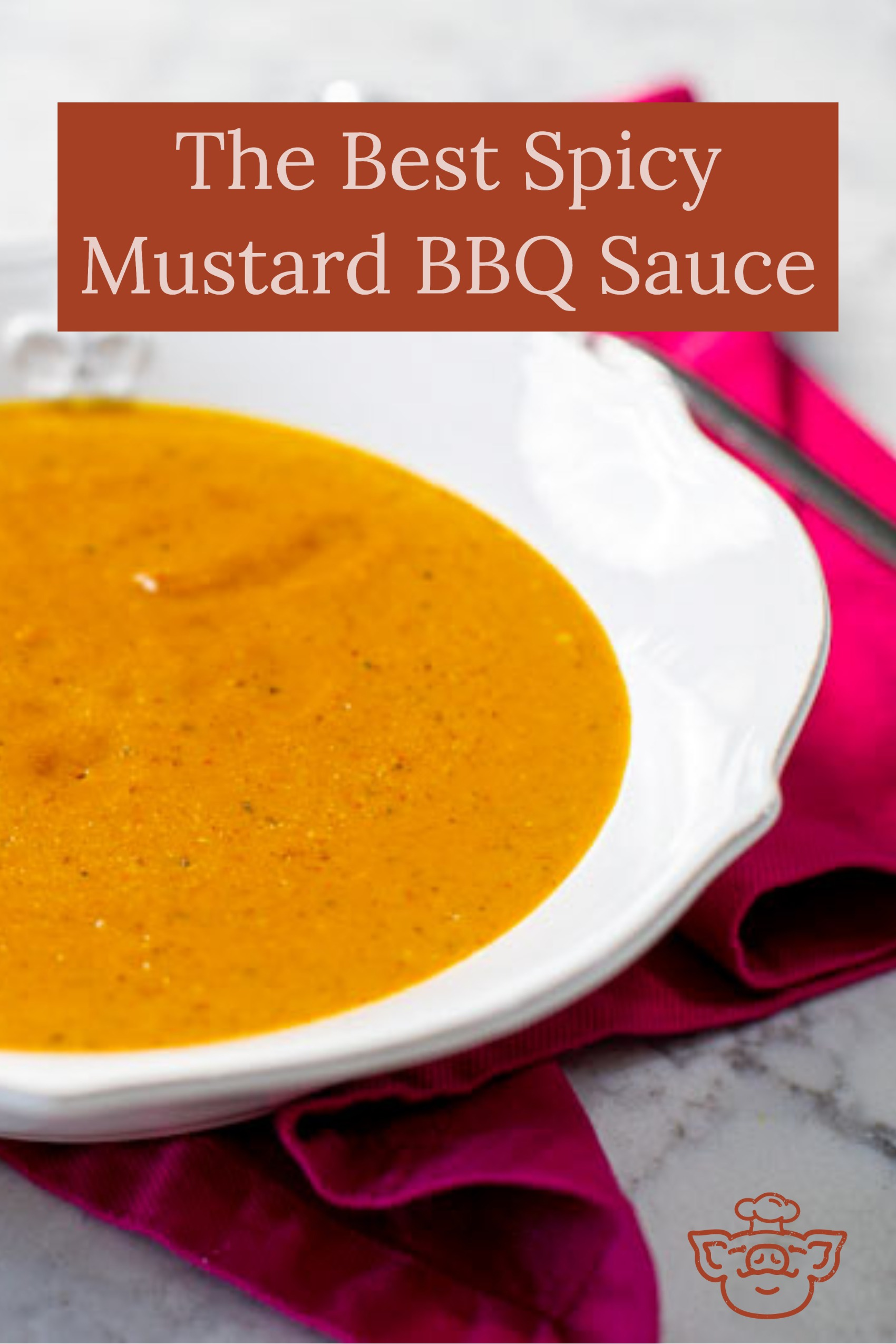 The Best Spicy Mustard BBQ Sauce